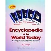 Encyclopedia of The World Today ( A Compendium of Global Scenario ) 5 vol set