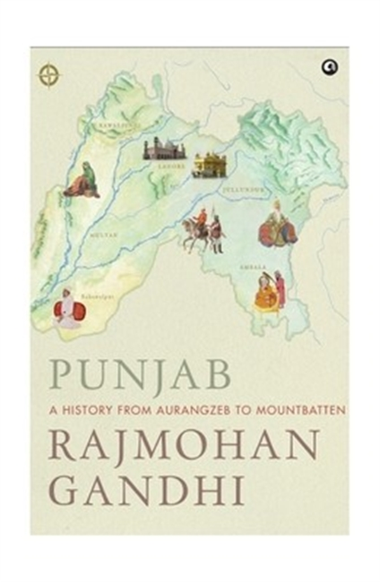 Punjab: A History from Aurangzeb to Mountbatten