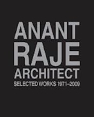 Anant Raje Architect : Selected Works 1971-2009