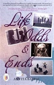 Life , Odds & Ends