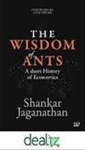 The Wisdom of Ants : A Short History of Economics