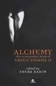 Alchemy : The Tranquebar Book of Erotic Stories II