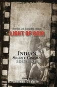 Light of Asia : Indian Silent Cinema 1912-1934