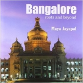 Bangalore Roots And Beyond