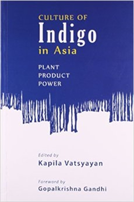 Culture of Indigo in Asia Plant Product Power