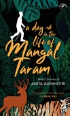 A Day in the Life of Mangal Taram