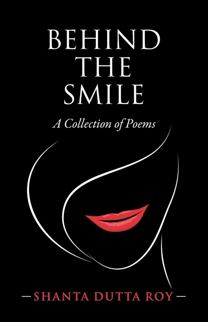 Behind the Smile:A Collection of Poems