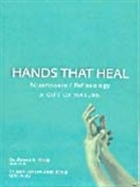 Hands That Heal : Acupressure / Reflexology , A Gift of Nature