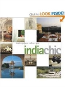 India Chic : Hotels. Palaces. Havelis. Spas