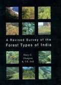 A Revised Survey of The Forest Types of India