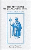 The Mathnawi of Jalaluddin Rumi : (800th Birth Anniversary of Rumi , 2007 A.D)