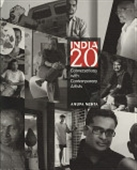 India 20 : Conversation With Contemporary Artists